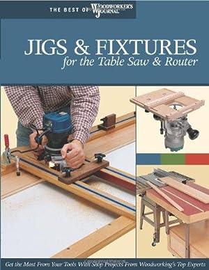 Jigs & Fixtures for the Table Saw: Marshall, Chris; Hylton,