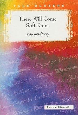There Will Come Soft Rains (Tale Blazers): Bradbury, Ray
