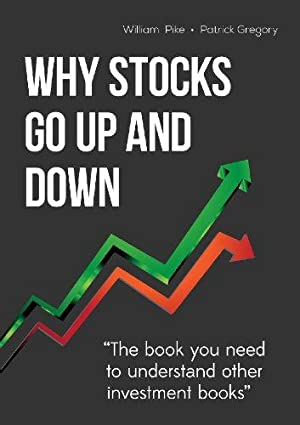 Why Stocks Go Up and Down, 4E: CFA, William H.