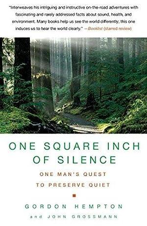 One Square Inch of Silence: One Man's: Hempton, Gordon; Grossmann,