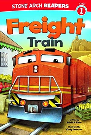 Freight Train (Train Time): Klein, Adria F