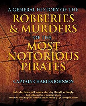 General History of the Robberies & Murders: Captain Johnson, Charles