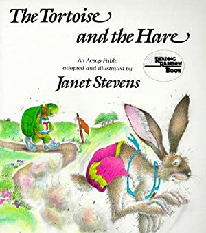 The Tortoise and the Hare: An Aesop: Stevens, Janet