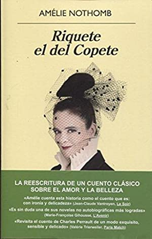 Riquete el del copete (Spanish Edition): Nothomb, Amelie