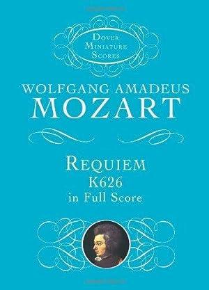 Requiem, K626, in Full Score (Dover Miniature: Mozart, Wolfgang Amadeus;