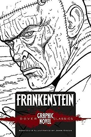 FRANKENSTEIN (Dover Graphic Novel Classics) (Dover Graphic: Shelley, Mary
