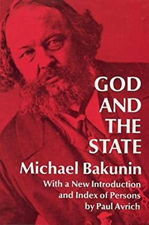 God and the State: Bakunin, Michael