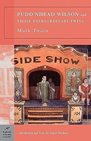 Pudd'nhead Wilson and Those Extraordinary Twins (Barnes: Twain, Mark
