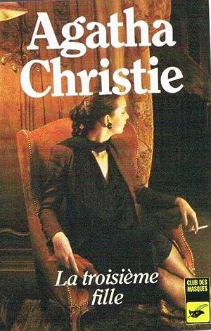 La troisième fille: Agatha Christie