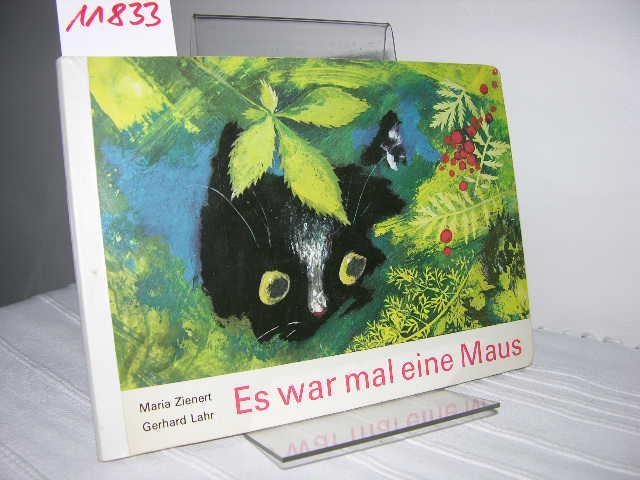 Es war einmal eine Maus: Zienert, Maria; Lahr,