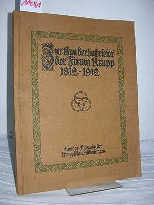Zur Hundertjahrfeier der Firma Krupp 1812-1912, Sonder-Ausgabe