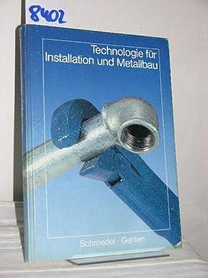 Technologie für Installation und Metallbau; Grundbildung erweiterte: Baur, Georg; Beilschmidt,