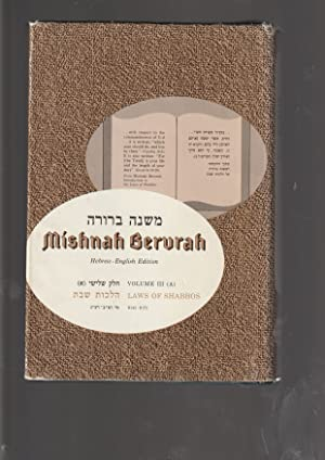 MISHNAH BERURAH the classic commentary to Shulchan Aruch Orach Chayim comprising the laws of daily ...