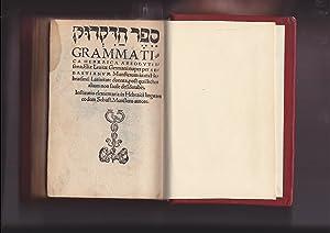 Grammatica Hebraica absolutissima Eliae Levitae Germani {SEFER: Eliyahu ben Asher