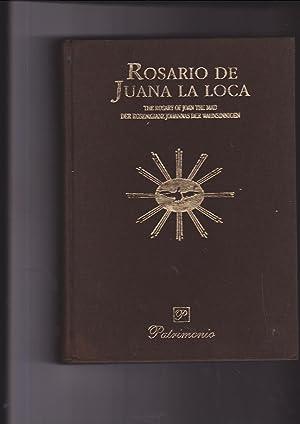 The Rosary of Joan the Mad; Rosario De Juana La Loca Der Rosenkranz Johannas Der Wahnsinnigen: ...
