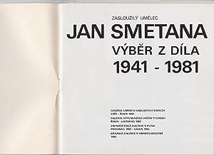 Jan Smetana Vyber z Dila 1941 -: Umelec, Zaslouzily