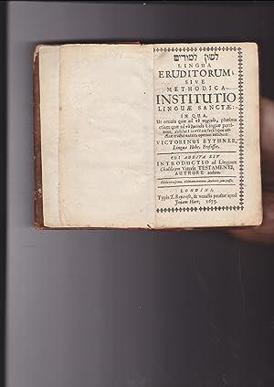 LESHON LIMUDIM Lingua eruditorum; sive, Methodica institutio: Victorinus Bythner [Victorini