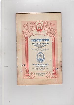 Haggadah Shel Pesach HAGADAH SERVICE translated in