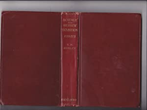 Science and Hebrew Tradition. Essays By Thomas: Huxley, Thomas H.