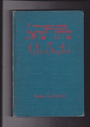 The Jewish Song Book Sefer Shirat Israel: Idelsohn, Zevi Abraham;