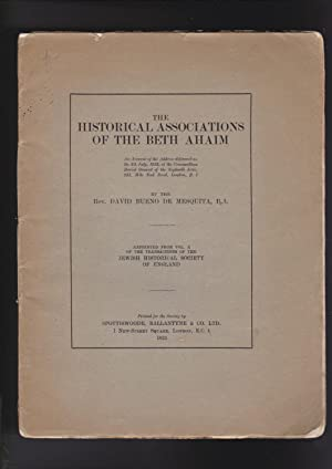 The Historical Associations of the Beth Ahaim.: De Mesquita David