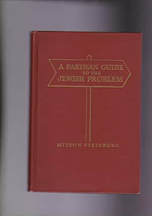 A Partisan Guide to the Jewish Problem: Steinberg, Milton