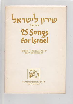 25 Songs for Israel. Songster for The: Neumann, Richard, Coordinator