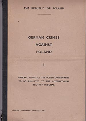 German crimes against Poland: official report of