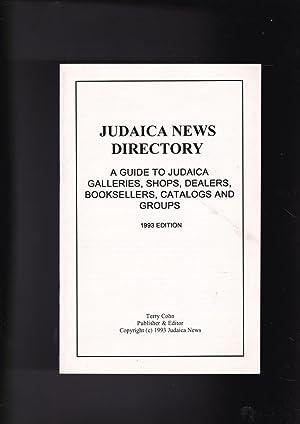 JUDAICA NEWS DIRECTORY a guide to judaica: Cohn, Terry, editor