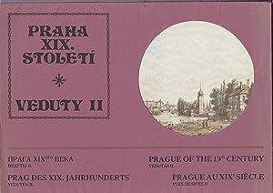 Praha XIX. století. Veduty II. = Prag: Jirik, Vlastimil, Jiri