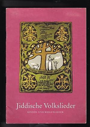 Jiddische Volkslieder kinder- und wiegenlieder fur Singstimme: Adriel, Andre; Gunzerodt,