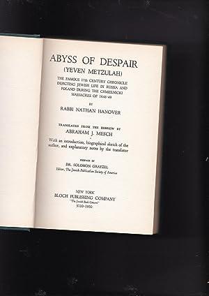 Abyss of Depair (Yeven Metzulah) The Famous: Hanover, Rabbi Nathan.