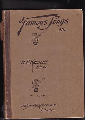 FAMOUS SONGS Standard Songs by the Best: Krehbiel, Henry, Edward