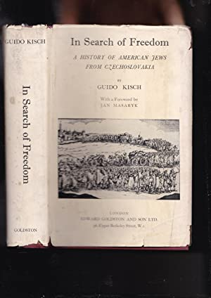 IN SEARCH OF FREEDOM; A HISTORY OF: Kisch, Guido (1889-