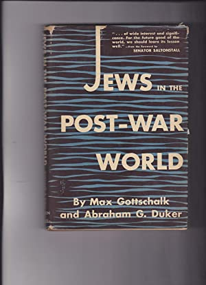 Jews in the Post-War World: Gottschalk, max; Duker,