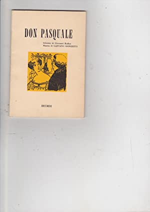 Don Pasquale [Libretto]: Donizetti, Gaetano [music],