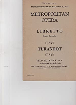 Turandot Lyric Drama in three Acts and: libretto, opera]