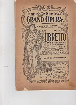 Lucia Di Lammermoor a Grand Opera in: libretto, opera]