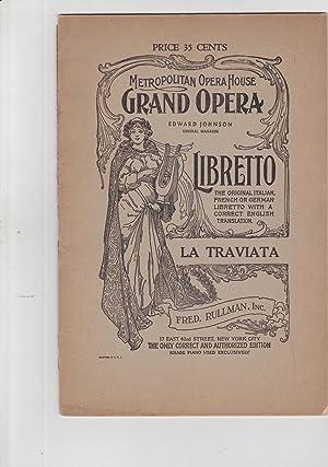 la Traviata. Metropolitan Opera Hosue Grand Opera,: libretto, opera]