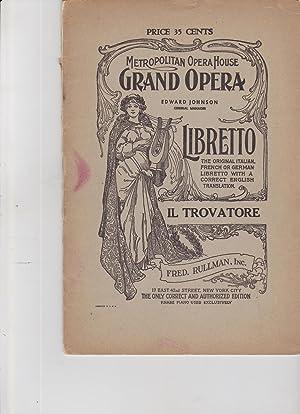 Il Trovatore Metropolitan Opera House Grand Opera: libretto, opera]