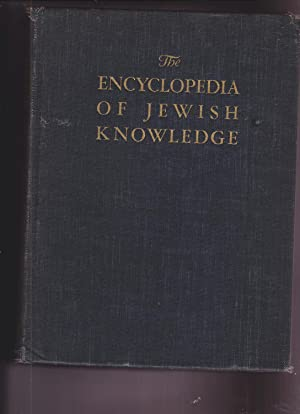 The Encyclopedia of Jewish Knowledge in One Volume: De Haas, Jacob, Editor