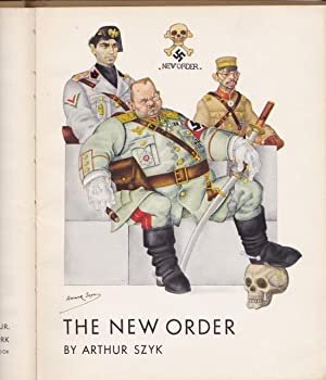The New Order: Szyk, Arthur. With
