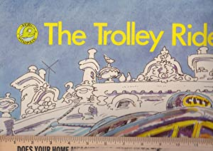 Tadpole's the Trolley Ride [very large format Book]