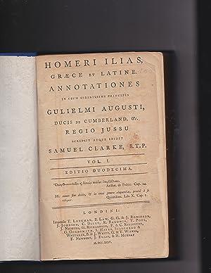 HOMERI ILIAS GRAECE ET LATINE. ANNOTATIONES IN: Homer, Homeri. Translator: