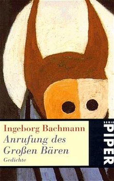 Anrufung des Großen Bären. Gedichte: Bachmann, Ingeborg:
