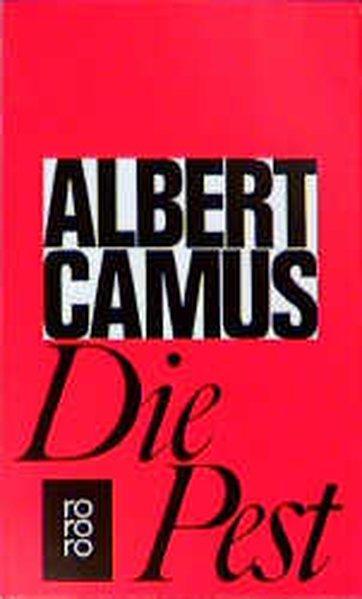 Die Pest: Camus, Albert: