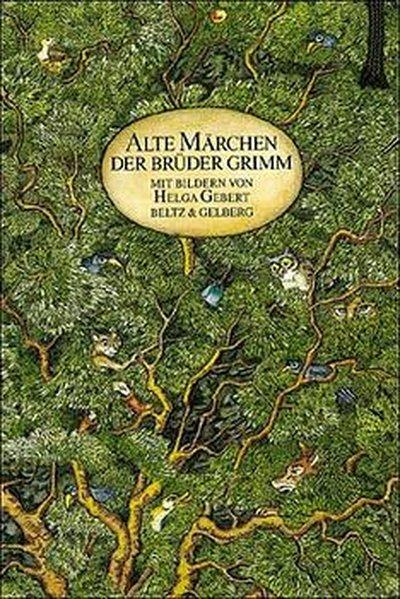 Alte Märchen der Brüder Grimm: Grimm, Jacob und