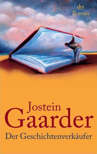 Der Geschichtenverkäufer: Roman: Gaarder, Jostein: