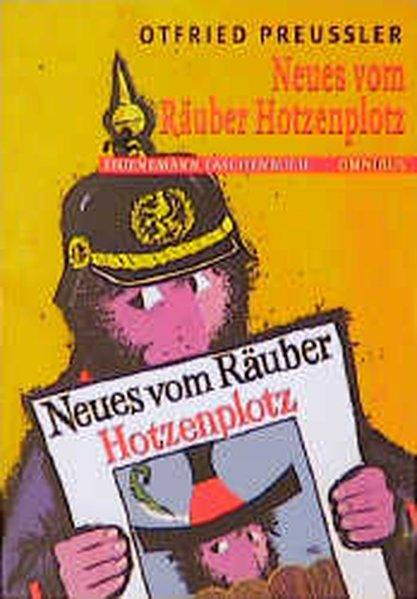 Neues vom Räuber Hotzenplotz: Preußler, Otfried: