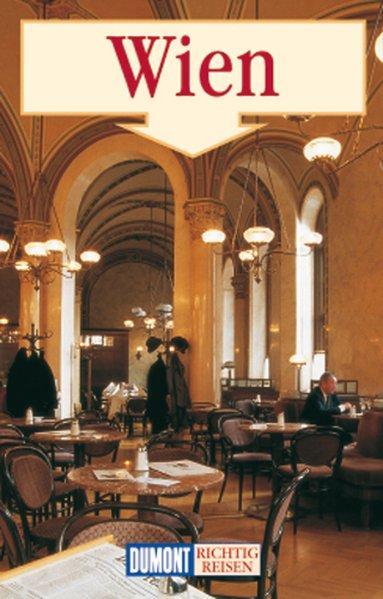 DuMont Richtig Reisen Wien: Unger, Karl: